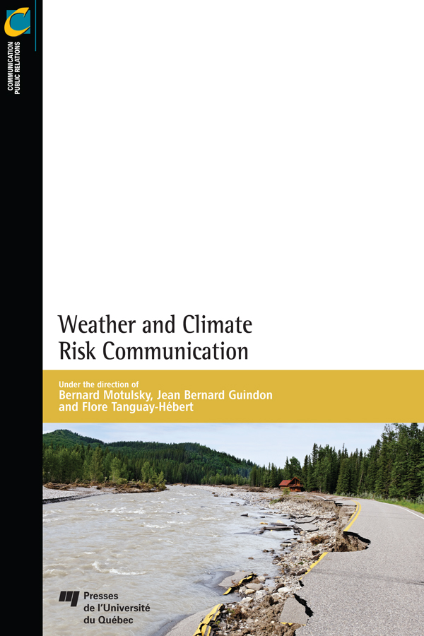 Weather and Climate Risk Communication