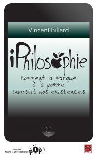 Image de couverture (iPhilosophie : Comment la marque à la pomme investit nos...)
