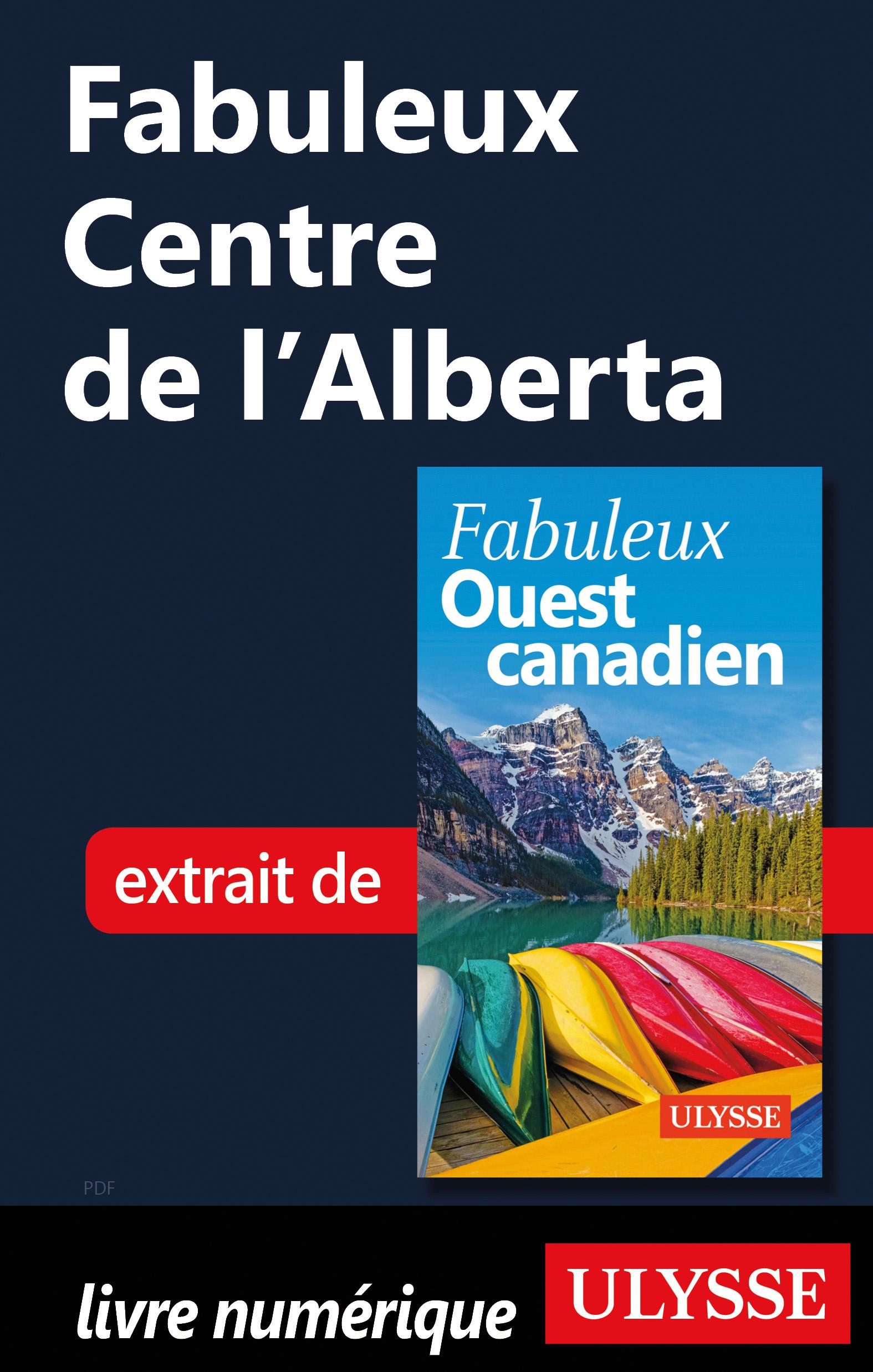 Fabuleux Centre de l'Alberta