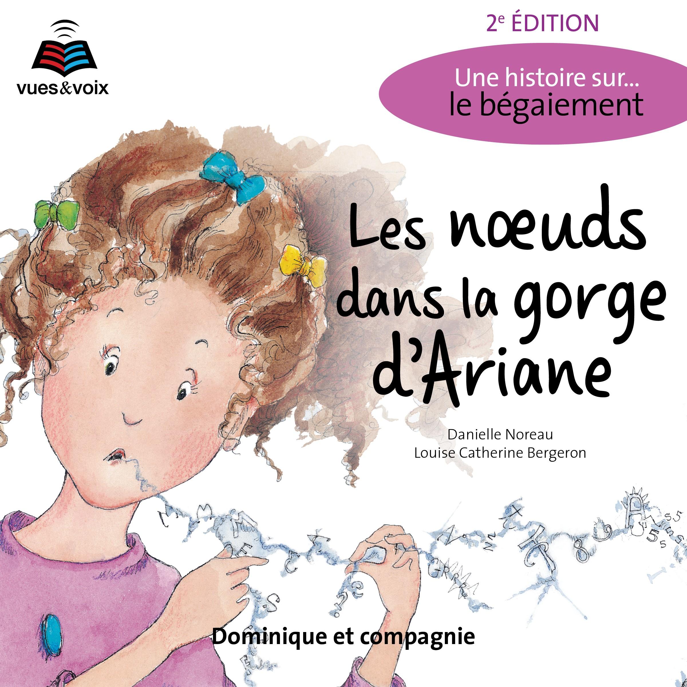 Les noeuds dans la gorge d'Ariane: une histoire sur... le bégaiement