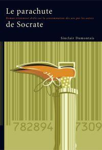 Le Parachute de Socrate