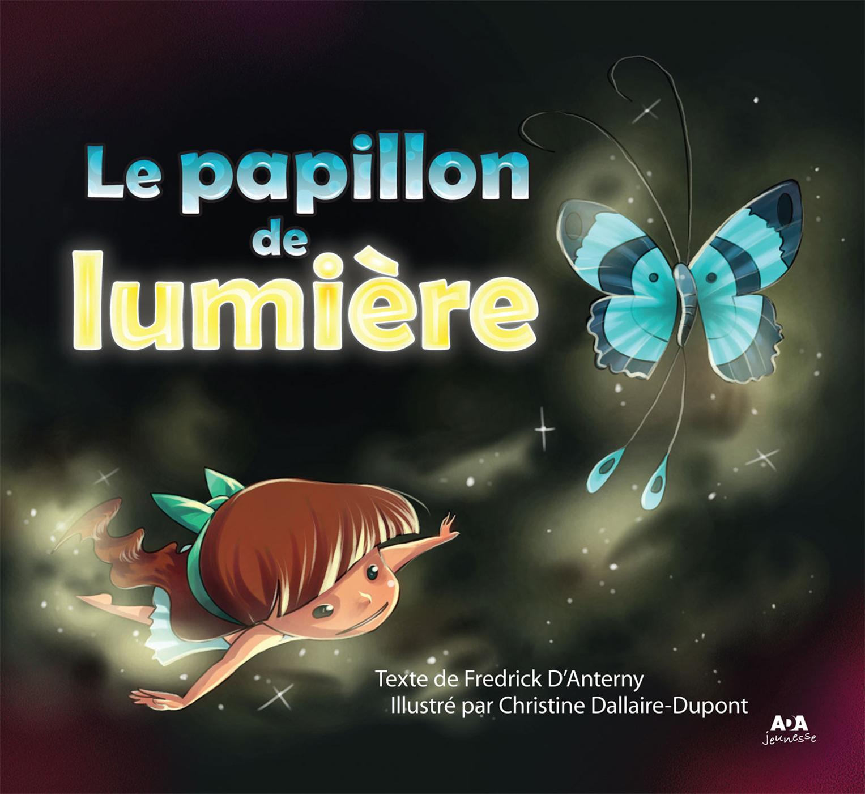 Le papillon de lumière