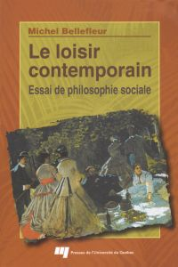 Le loisir contemporain