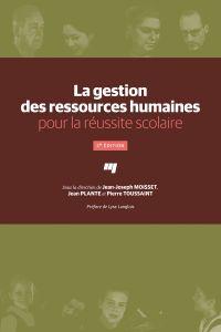 La gestion des ressources humaines pour la réussite scolaire, 2e édition