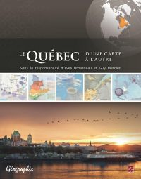 Le Québec d'une carte à l'a...