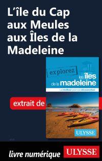 L'île du Cap aux Meules aux Îles de la Madeleine