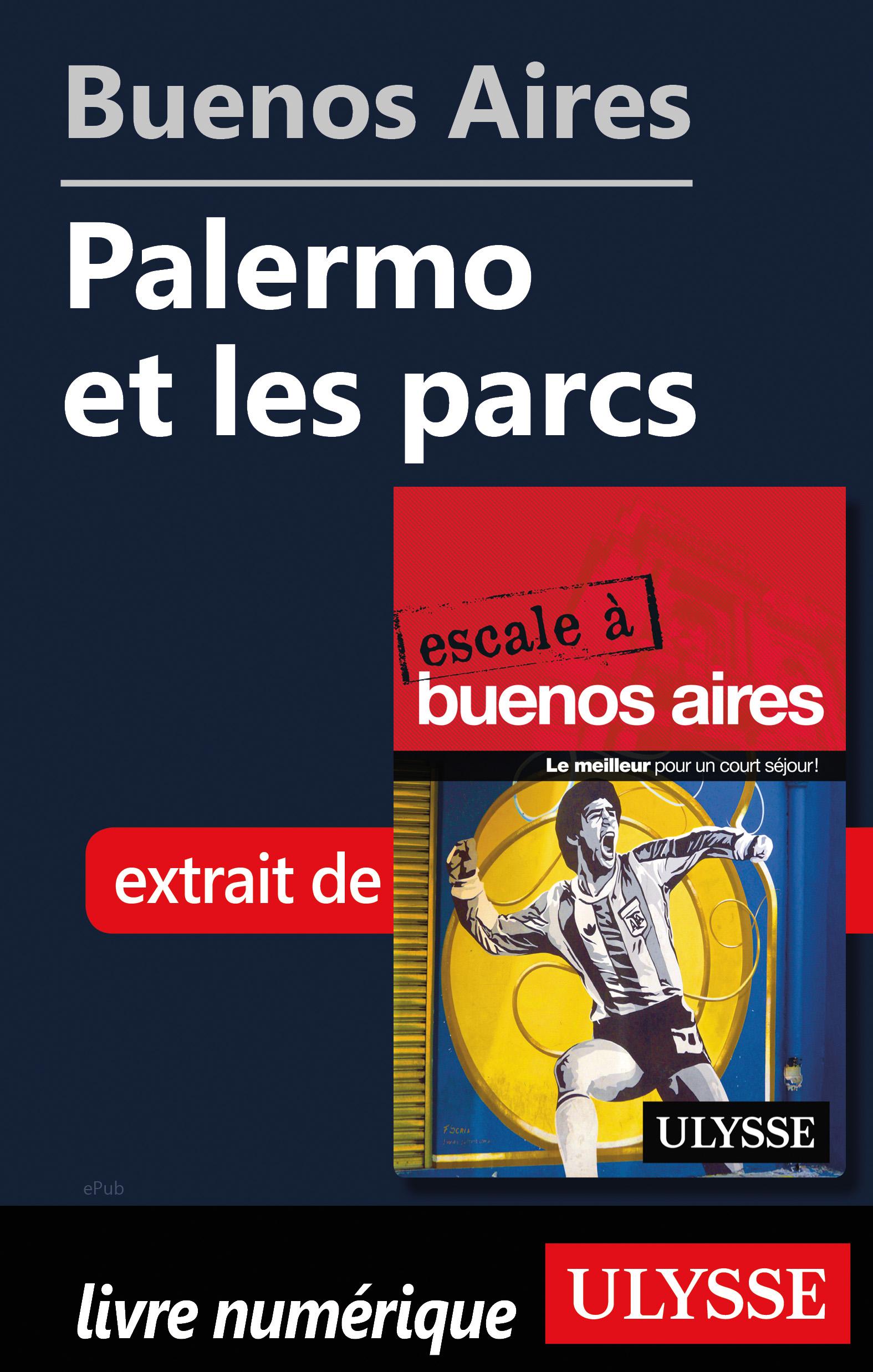 Buenos Aires - Palermo et les parcs