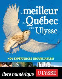 Le meilleur du Québec selon...