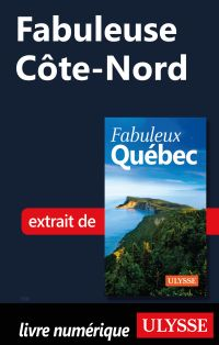 Fabuleuse Côte-Nord