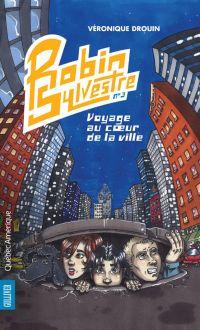 Robin Sylvestre 3 - Voyage ...