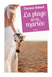 La plage de la mariée