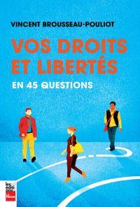 Image de couverture (Vos droits et libertés en 45 questions)
