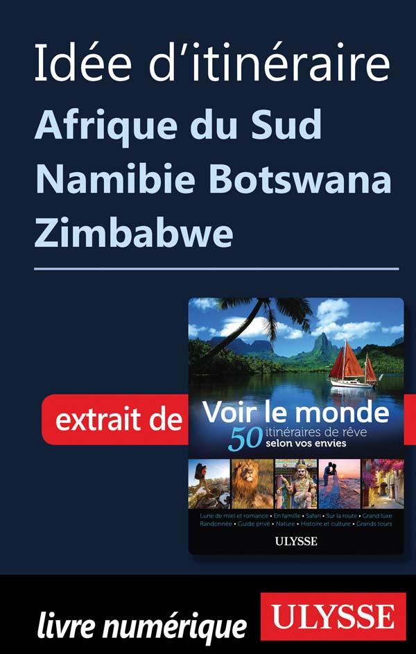 Idée d'itinéraire - Afrique...