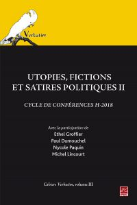 Utopies, fictions et satire...