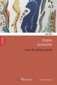 Utopies provisoires