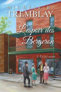L'espoir des Bergeron 01 : Un bel avenir