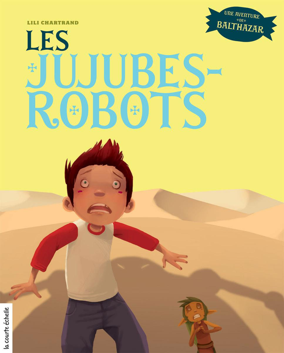Les jujubes-robots