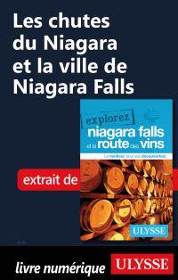 Les chutes du Niagara et la ville de Niagara Falls