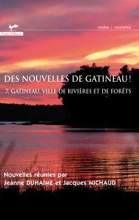 Des nouvelles de Gatineau 7...