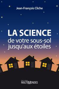 La science, de votre sous-s...