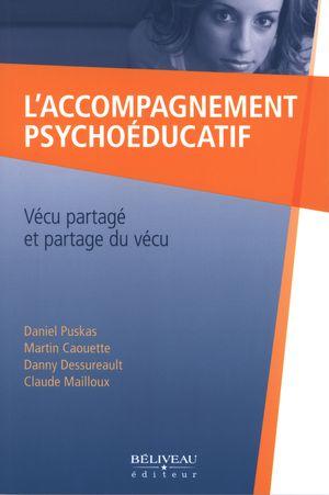 L'accompagnement psychoéducatif : Vécu partagé et partage...