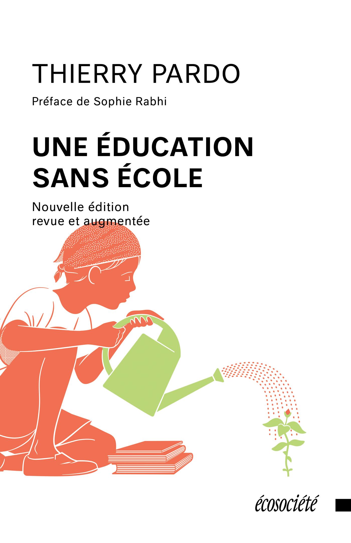 Une éducation sans école