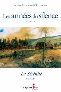 Cover image (Les années du silence, tome 3 : La sérénité)