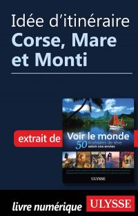 Idée d'itinéraire - Corse, Mare et Monti