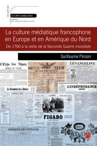 Culture médiatique francophone en Europe et en Amérique du Nord