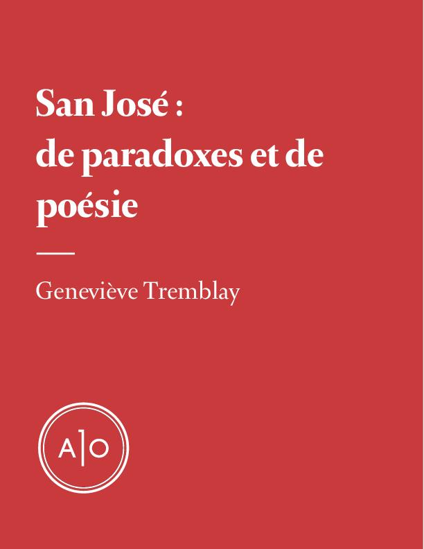 San José: de paradoxes et de poésie