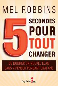 5 secondes pour tout changer