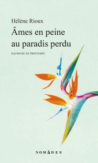 Âmes en peine au paradis perdu
