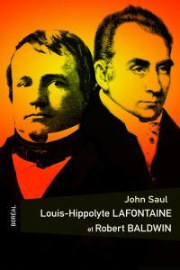 Louis Hippolyte LaFontaine et Robert Baldwin