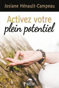 Activer votre plein potentiel