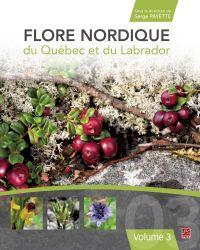 Flore nordique du Québec et du Labrador. Tome 3