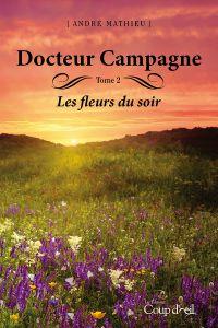 Image de couverture (Docteur campagne - Tome 2)
