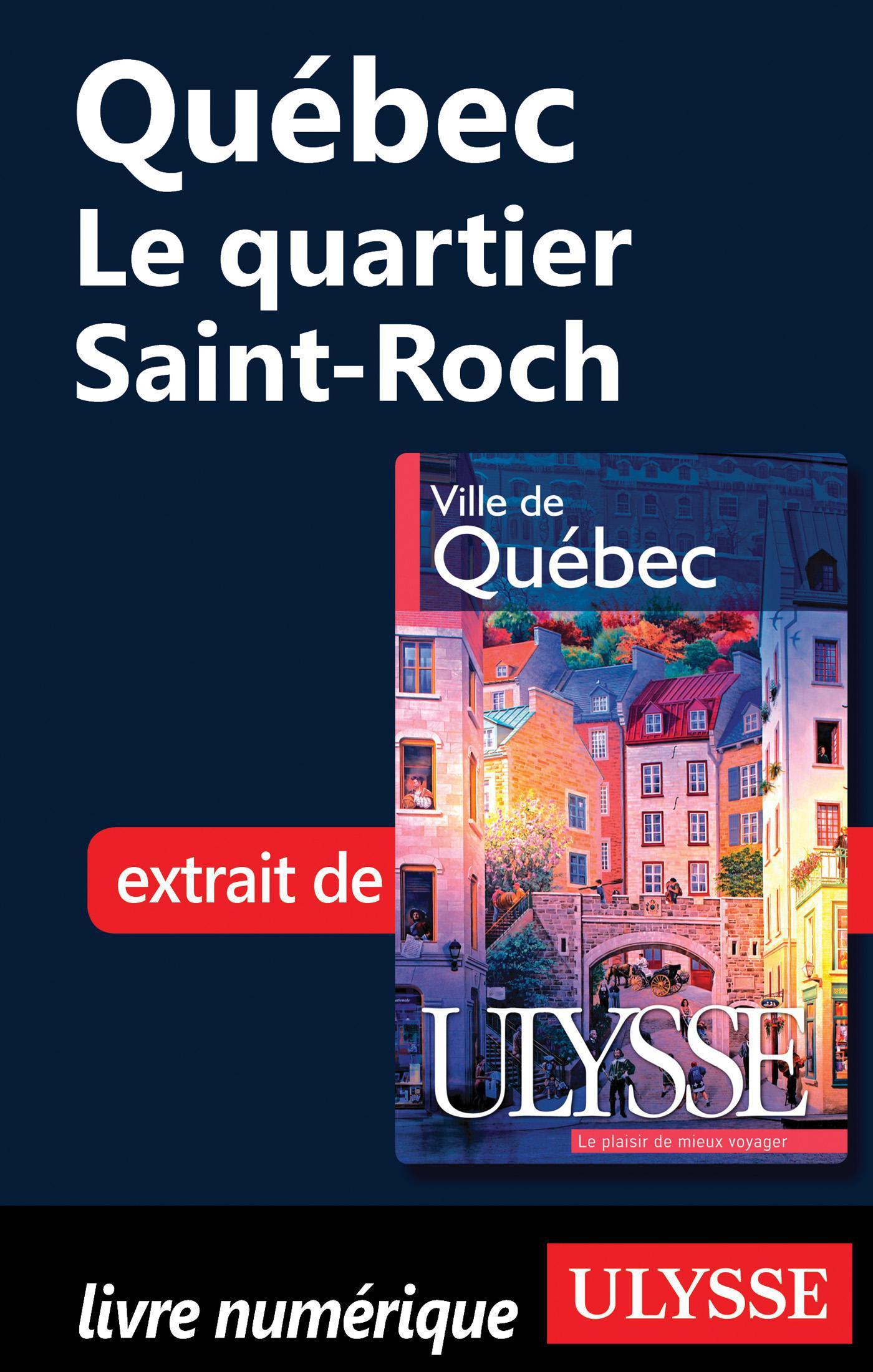 Québec - Le quartier Saint-...