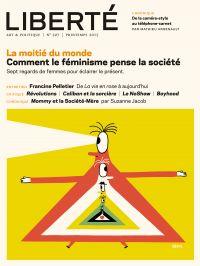 Image de couverture (Revue Liberté 307 - La moitié du monde)