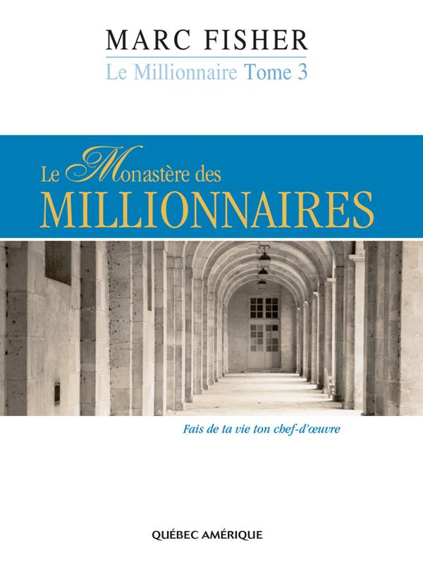 Le Millionnaire, Tome 3