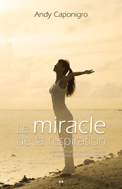 Le miracle de la respiration