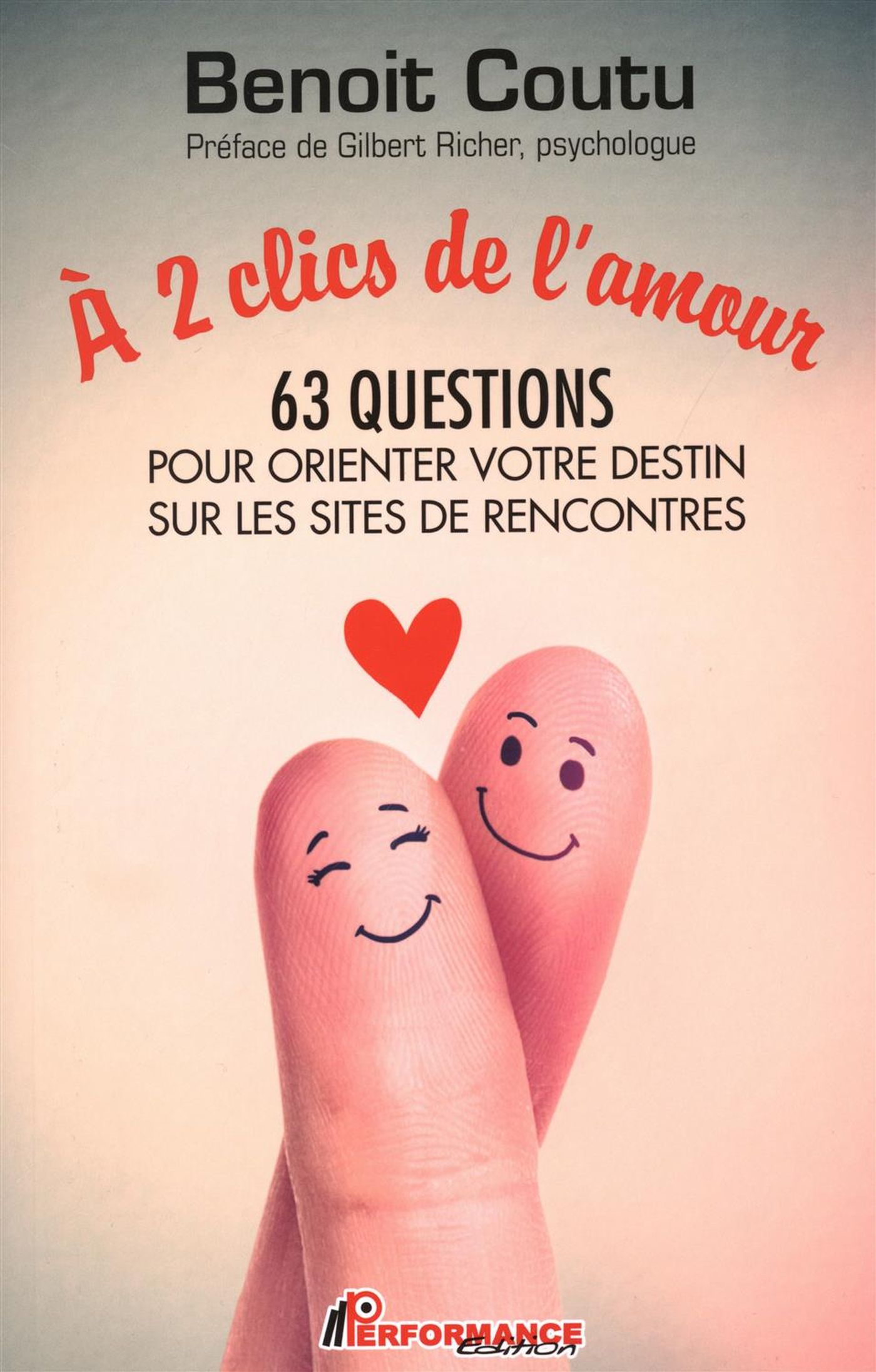 À 2 clics de l'amour : 63 q...