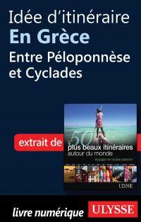 Idée d'itinéraire en Grèce - Entre Péloponnèse et Cyclades