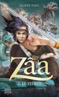 Zâa 2 - Le Stiryx