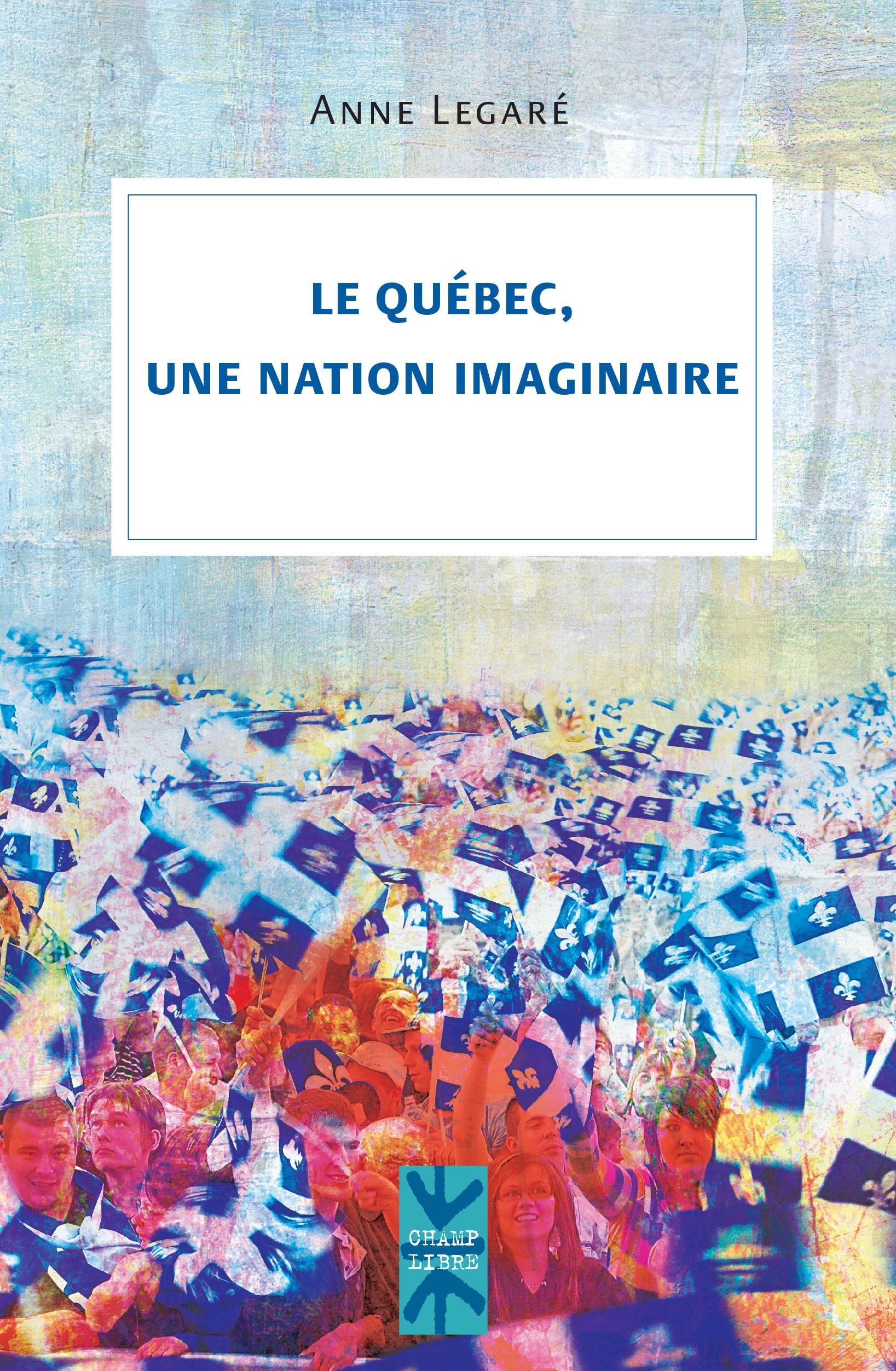 Le Québec, une nation imagi...