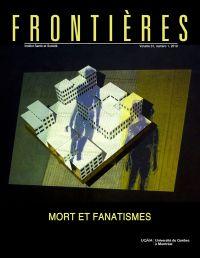 Frontières. Mort et fanatismes (vol. 31, no. 1,  2019)