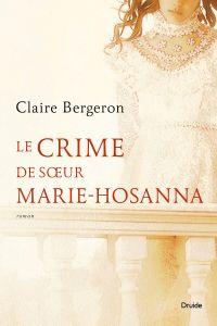 Le crime de sœur Marie-Hosanna