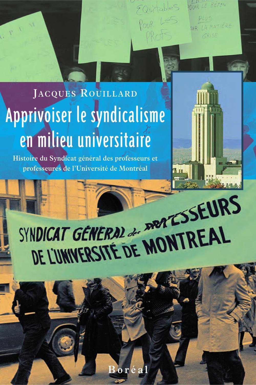Apprivoiser le syndicalisme en milieu universitaire