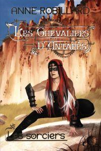 Les Chevaliers d'Antarès 06...