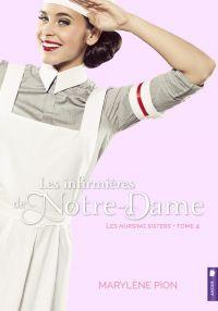 Les infirmières de Notre-Dame - Les nursing sisters