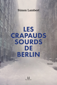Les crapauds sourds de Berlin